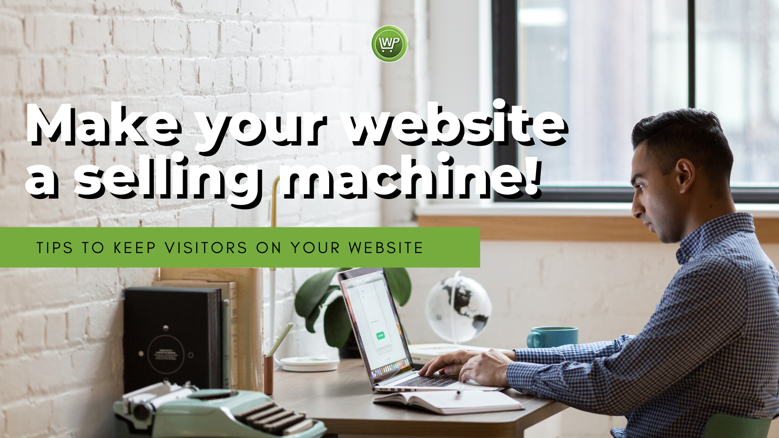 Make your website a selling machine