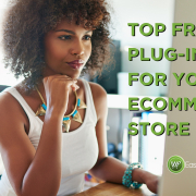 Top Free Plug-ins for your eComerce Store